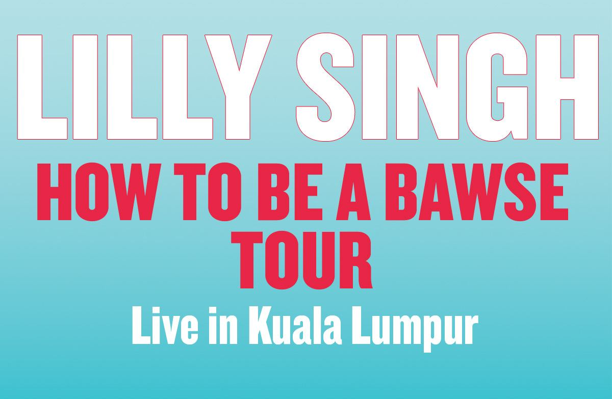LILLY SINGH LIVE IN KUALA LUMPUR