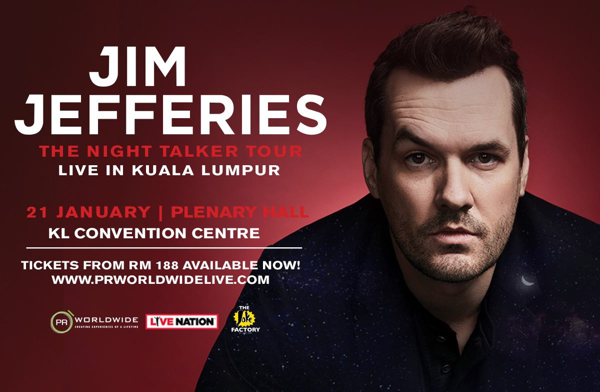 "Jim Jefferies ""The Night Talkers"" Tour. Tickets priced at RM188 and RM288 available now"